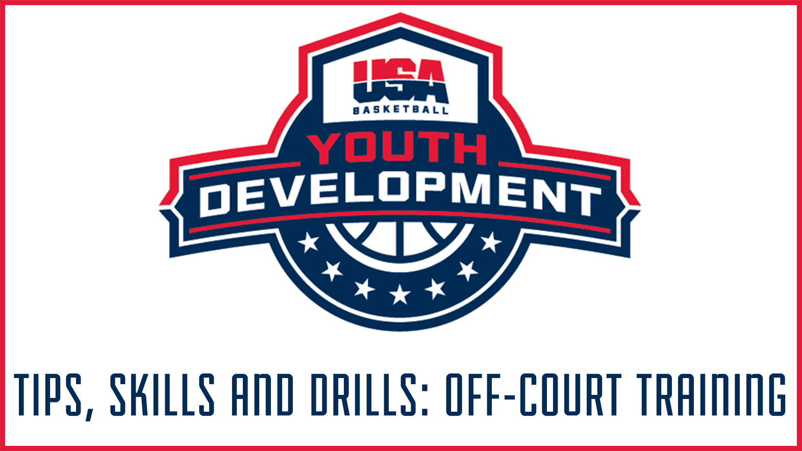 08649b1c54ff4ec1b48ce39b12e8bf0d.ashx?h=884&la=en&w=1572 usa basketball foundational off court training improve mind and