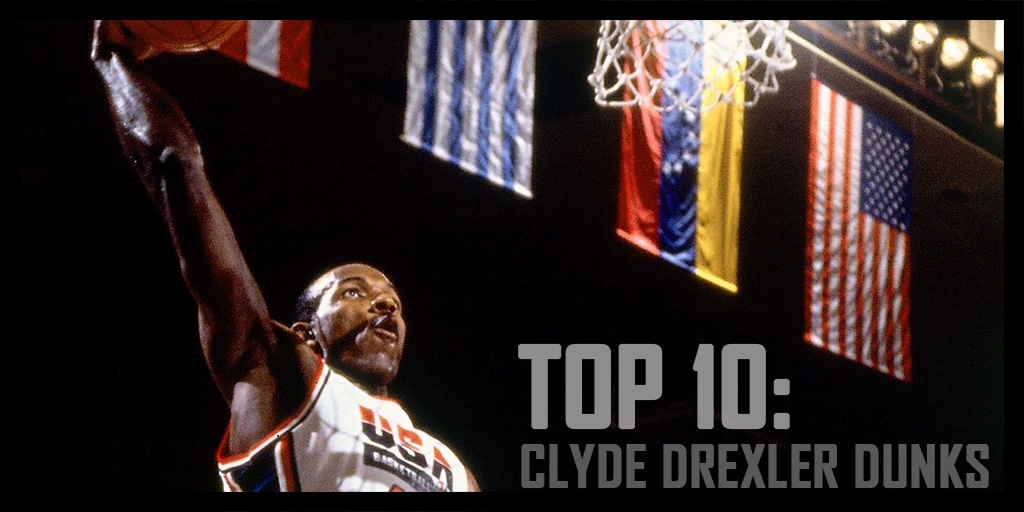Top 10 Clyde Drexler dunks
