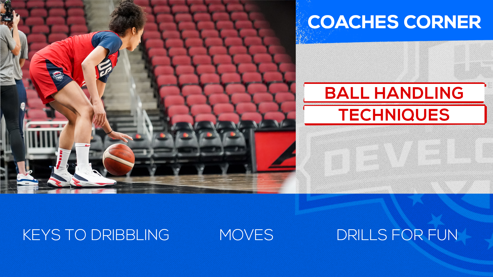 Coaches Corner: Ball-Handling