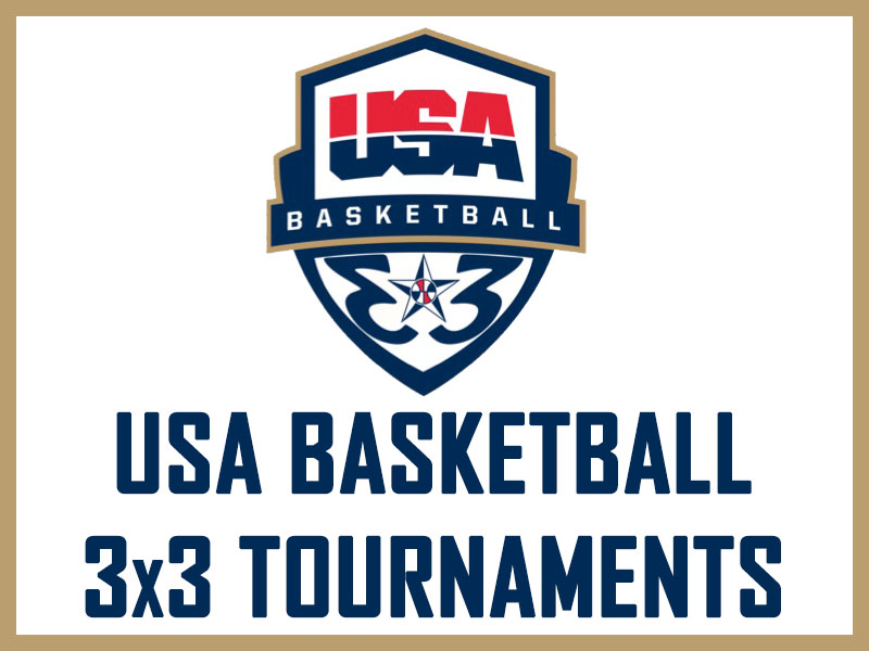 USA Basketball 3x3 Tournaments