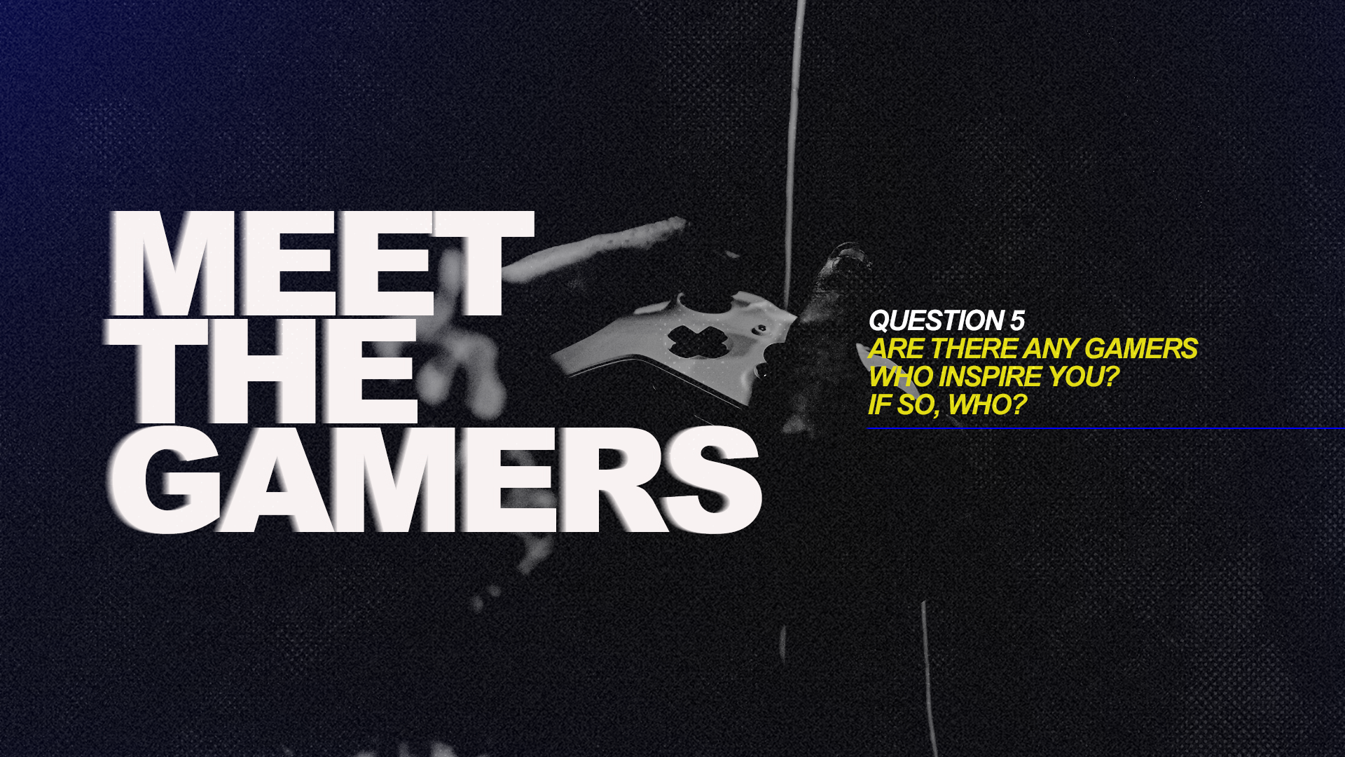 meet the gamers 5